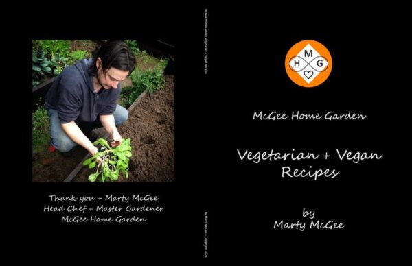 McGee Home Garden Vegetarian + Vegan Recipes